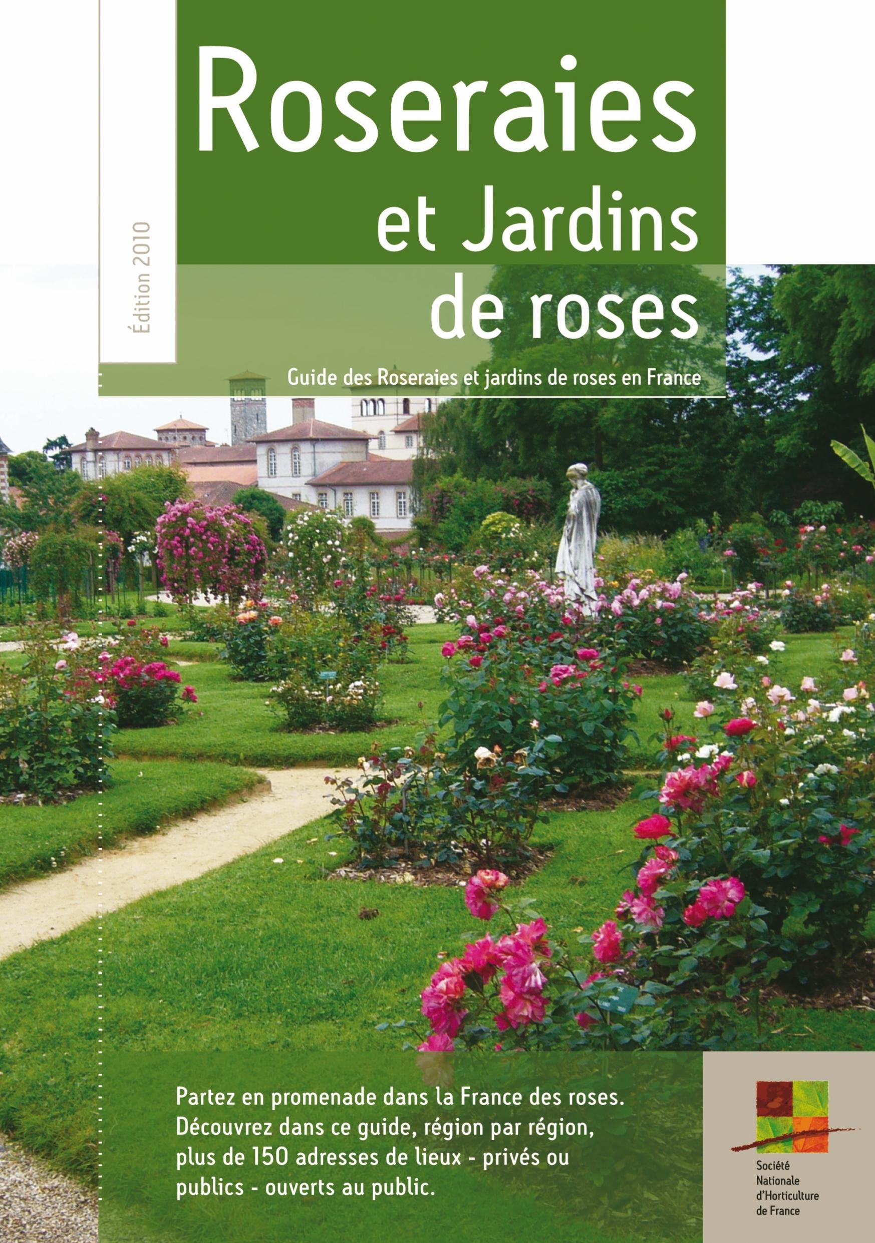 Le Guide Des Roseraies Et Jardins De Roses En France