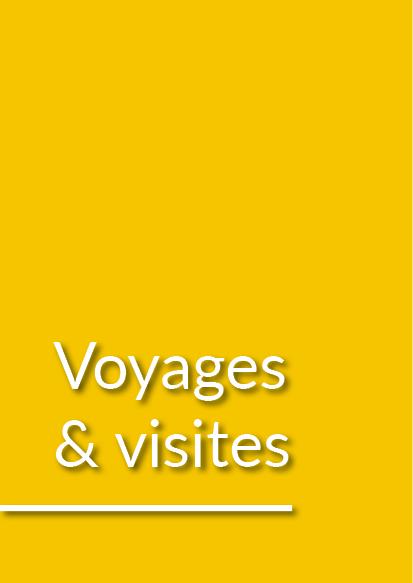 Voyages et visites